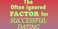 The Often Ignored Factor for Successful Dating